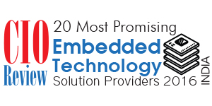 20 Most Promising Embedded Technology Solution Providers - 2016